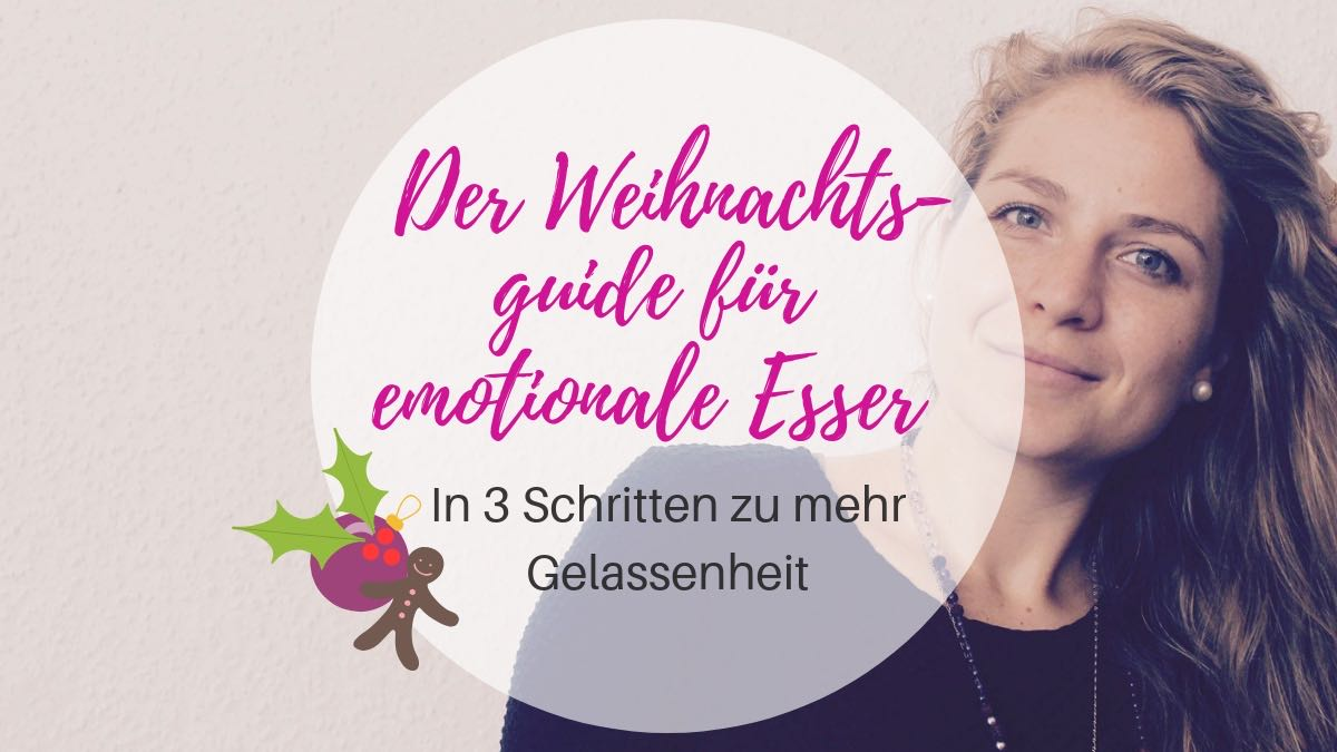 Der Weihnachtsguide für emotionale Esser