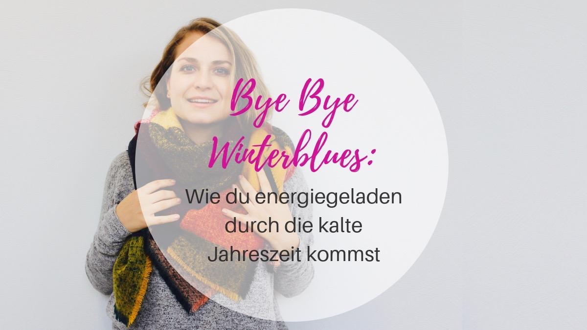 Bye Bye Winterblues
